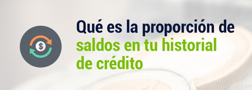¿Qué es la proporción alta de saldos contra la línea de crédito?